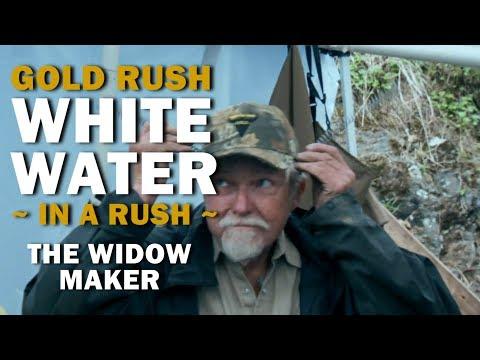 Gold Rush White Water (In A Rush) | Season 2, Episode 9 | The Widow Maker