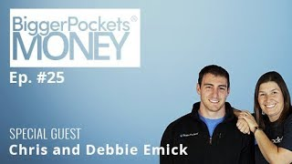 Raising a Family While Seeking Financial Freedom with Chris and Debbie Emick | BP Money Podcast 25