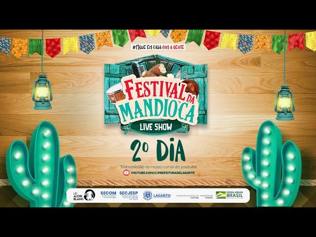 Festival da Mandioca - Live Show 2º dia