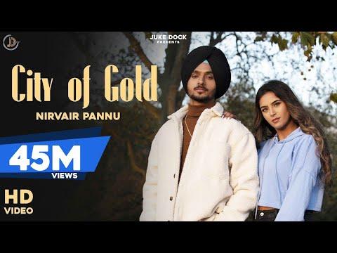 city-of-gold-:-nirvair-pannu-(full-video)-deep-royce-|-latest-punjabi-song-2020-|-juke-dock