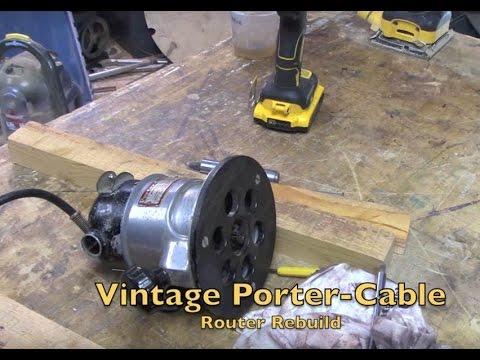 Rebuilding a vintage Porter-Cable router