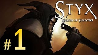 Styx Master OF Shadows - Walkthrough Part 1 Gameplay Walkthrough 1080p
