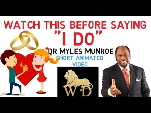 THE PLACE OF WOMEN IN THE LIVES OF MEN by Dr Myles Munroe WATCH THIS NOW!!!