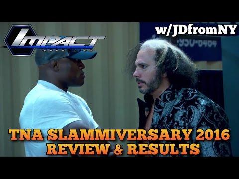 TNA Slammiversary 2016 6/12/16 Review &...
