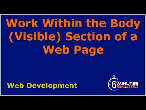 Work Within the Body (Visible) Section of a Web Page