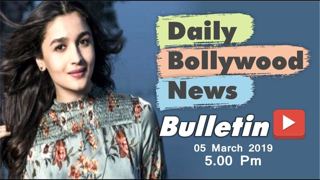 Latest Hindi Entertainment News From Bollywood | Alia Bhatt | 05 March 2019 | 5:00 PM