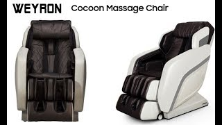 Massage Chair - WEYRON COCOON Massage Chair - Features Review - WEYRON UK Massage Chairs
