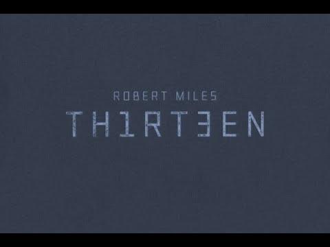 Robert Miles - Th1rt3en