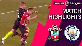 Southampton v. Man City | PREMIER LEAGUE MATCH HIGHLIGHTS | 12/30/18 | NBC Sports