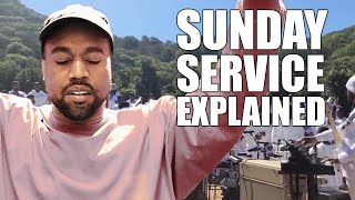 Kanye West's Sunday Service Explained