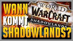 Shadowlands RELEASE in 2. Hälfte 2020 und WoW Classic war ein ERFOLG! ► World of Warcraft