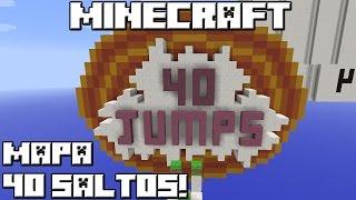 Minecraft 1.8 MAPA 40 SALTOS!