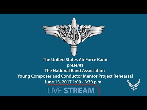 The USAF Band rehearses The National Band Association Young Composer and Conductor Mentor Project