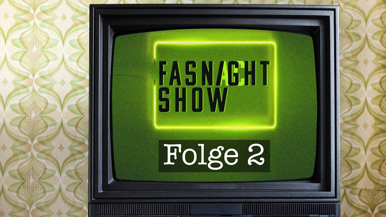 Fasnight Show - Folge 2