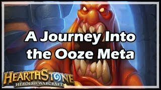 [Hearthstone] A Journey Into the Ooze Meta