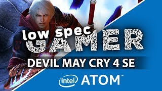 Devil May Cry 4 Special Edition... On Intel Atom! FPS Boost tweaks (GPD Win, GPD Pocket)