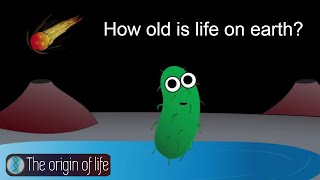 When did life on earth start? Discoveries from 2017! The origin of life @ Breakthrough Science