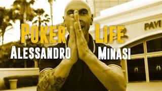 Alessandro Minasi - POKER LIFE - Italian Poker Player
