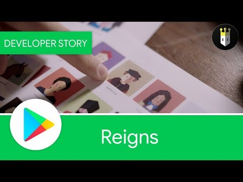 Android Developer Story: Reigns - Winner of the Google Play Indie Games Contest