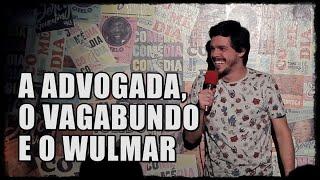 A ADVOGADA, O VAGABUNDO E O WULMAR - Interação com Plateia - Osmar Campbell