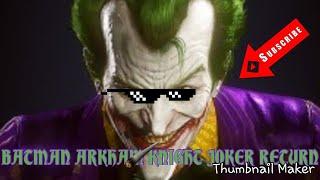 BATMAN ARKHAM KNIGHT Gameplay-Return Of The Joker