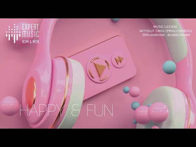 Licensed music for business - Happy & Fun
