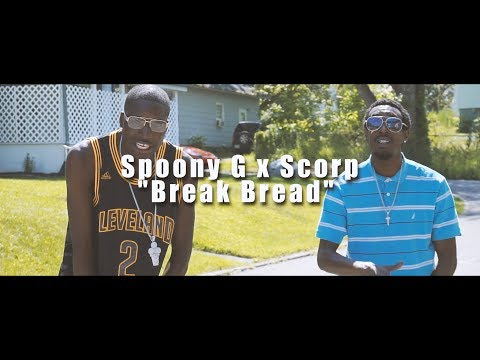 Spoony G x Scorp - Break Bread (Official Music Video) | Shot By @ShaqGrier