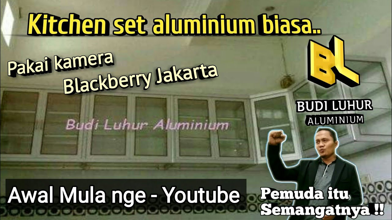 Kitchen set budi luhur aluminium youtube for Kitchen set aluminium