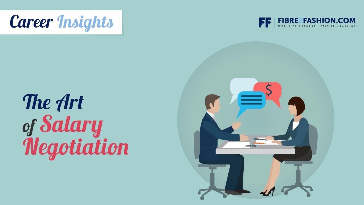 Career Insights - The Art of Salary Negotiation   Fibre2Fashion  