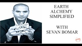 alchemy simplified earth explained with sevan bomar the light worker media