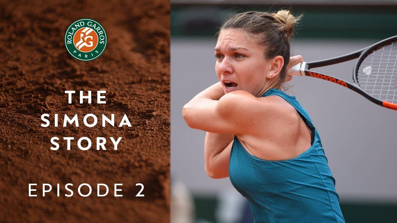 The Simona Story - Episode 2/3 : Disappointment & Development | Roland Garros 2018
