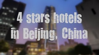 Top 10 best 4 stars hotels in Beijing, China sorted by Rating Guests