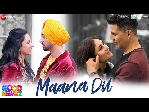 Maana Dil - Good Newwz | Akshay, Kareena, Diljit, Kiara | B Praak | Tanishk Bagchi