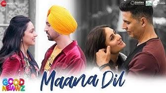 Maana Dil - Good Newwz   Akshay, Kareena, Diljit, Kiara   B Praak   Tanishk Bagchi   Rashmi Virag