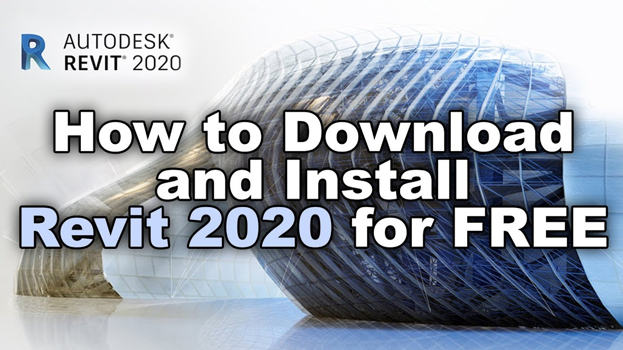 How to Download and Install Revit 2020 for Free