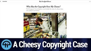 Copyrighting the Taste of Cheese