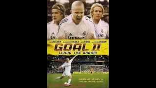 Goal II  Living the Dream  Γκολ! ΙΙ Ζώντας το όνειρο 2007