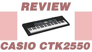 Casio CTK-2550 Keyboard Review 2018