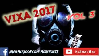 Vixa 2017 vol3    The best of Vixa 2017    Pompa do Auta 2017