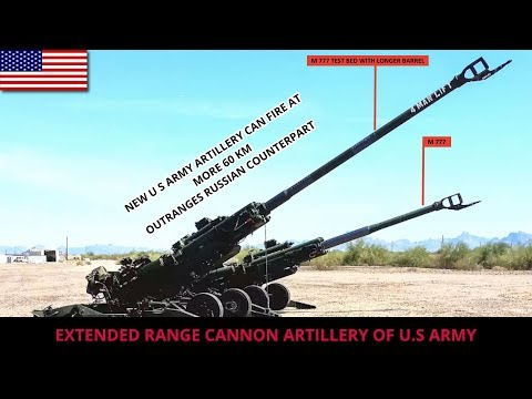EXTENDED RANGE CANNON ARTILLERY OF U S ARMY- FULL ANALYSIS