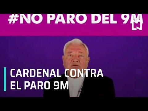 Cardenal Juan Sandoval Íñiguez pide a mujeres no participar en paro 9M - Despierta