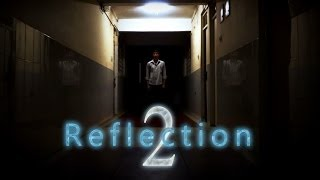 Reflection 2 - The Movie