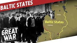 the-baltic-states-in-world-war-1-i-the-great-war-special