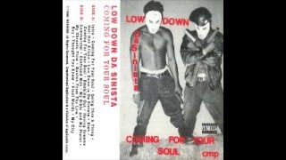 Low Down Da Sinista - Coming For Your Soul (Full Album)