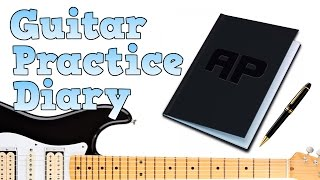Keeping a Guitar Practice Diary