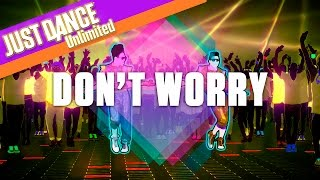 Just Dance Unlimited: Don't Worry - Madcon Ft. Ray Dalton - Official Track Gameplay [US]