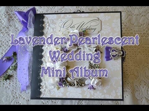 Lavender Pearlescent Wedding Mini Album