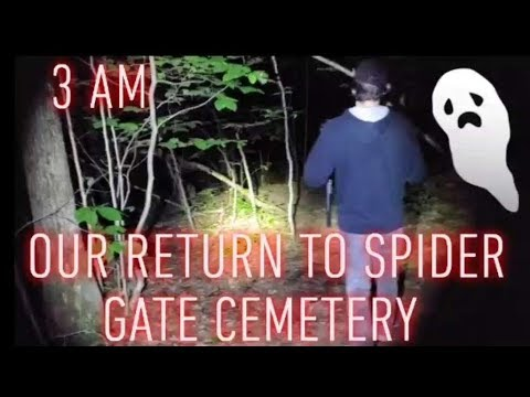 RETURNING TO SPIDER GATE CEMETERY