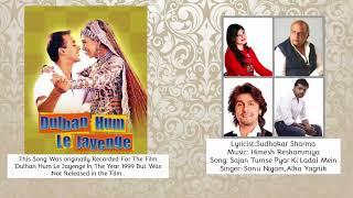 Sudhakar Sharma - Song - Sajan Tumse Pyar Ki Ladai Mein | Sonu Nigam,Alka Yagnik | Himesh Reshammiya