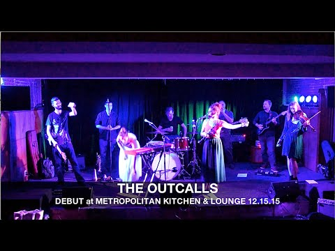 The Outcalls